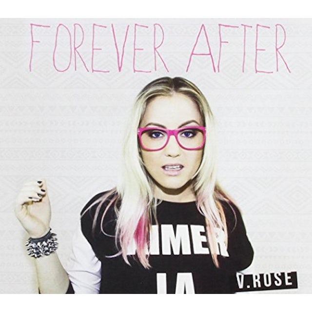 V. Rose FOREVER AFTER CD