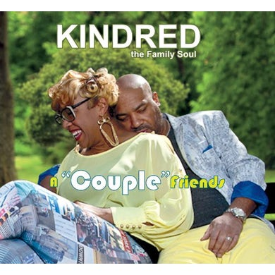 Kindred the Family Soul COUPLE FRIENDS CD