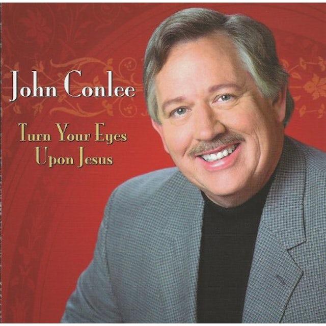 John Conlee TURN YOUR EYES UPON JESUS CD