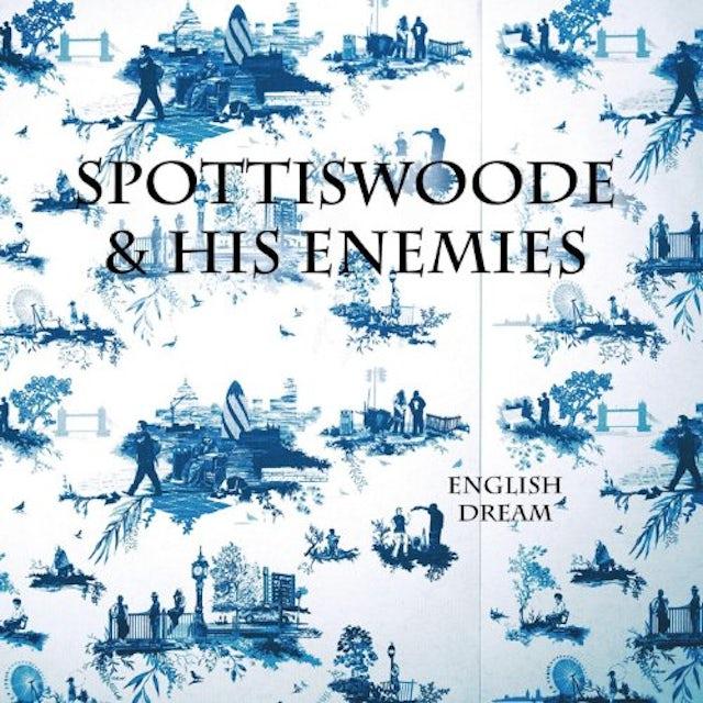 Spottiswoode & His Enemies ENGLISH DREAM CD