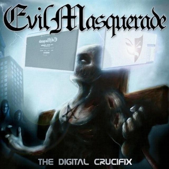 Evil Masquerade DIGITAL CRUCIFIX CD