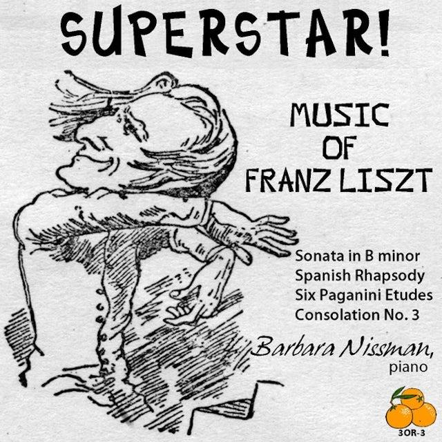 Barbara Nissman SUPERSTAR! MUSIC OF FRANZ LISZT CD