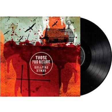 Those Poor Bastards HELLFIRE HYMNS Vinyl Record