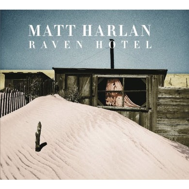 Matt Harlan RAVEN HOTEL CD