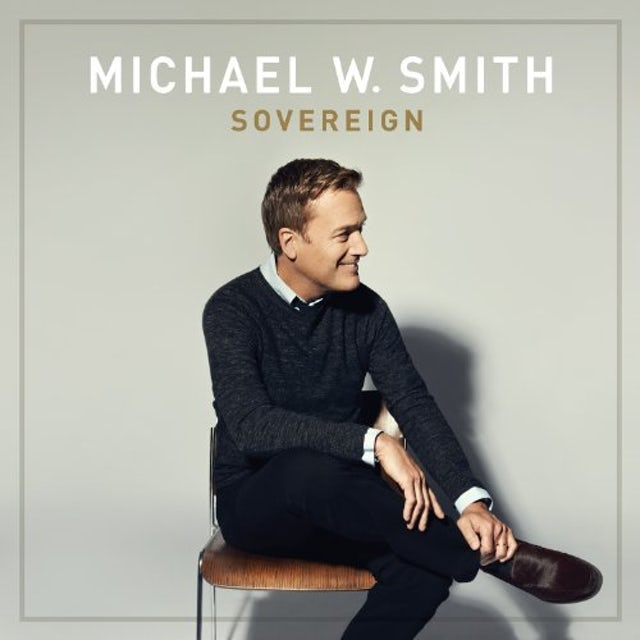 Michael W Smith SOVEREIGN Vinyl Record