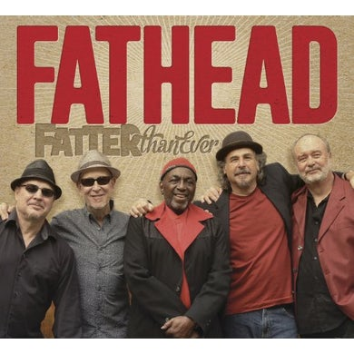 Fathead FATTER THAN EVER CD