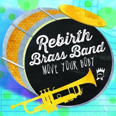 Rebirth Brass Band MOVE YOUR BODY Vinyl Record