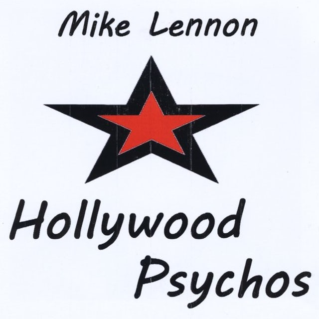 Mike Lennon HOLLYWOOD PSYCHOS CD