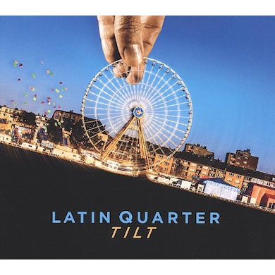 Latin Quarter TILT CD