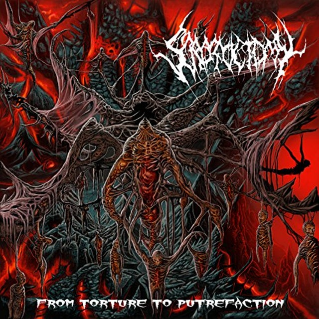 Scrotoctomy FROM TORTURE TO PUTREFACTION CD