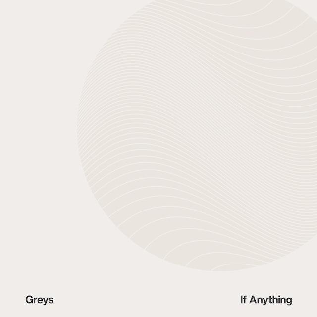 Greys IF ANYTHING CD