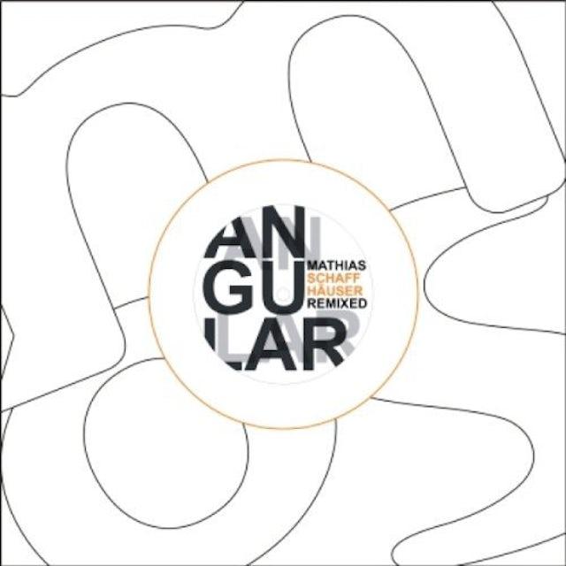 Mathias Schaffhauser ANGULAR-REMIXED Vinyl Record