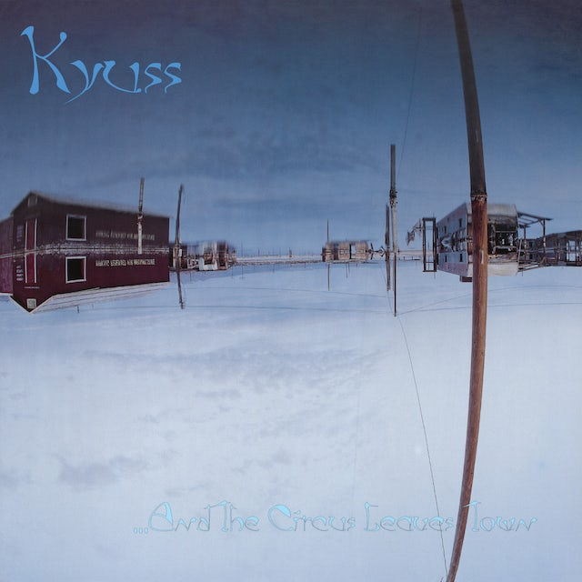 Kyuss & THE CIRCUS LEAVES TOWN Vinyl Record