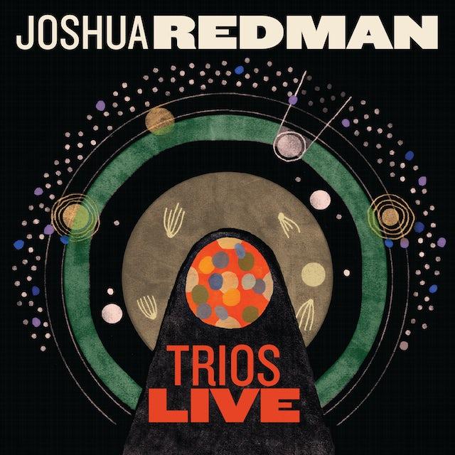 Joshua Redman TRIOS LIVE CD