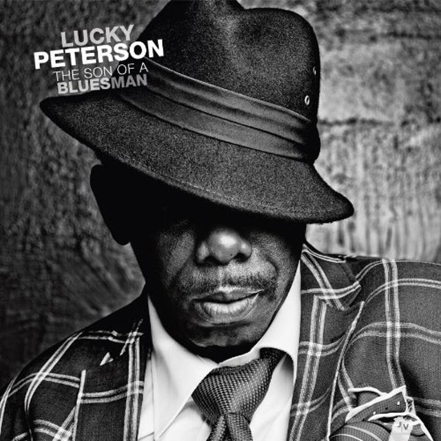 Lucky Peterson SON OF A BLUESMAN Vinyl Record