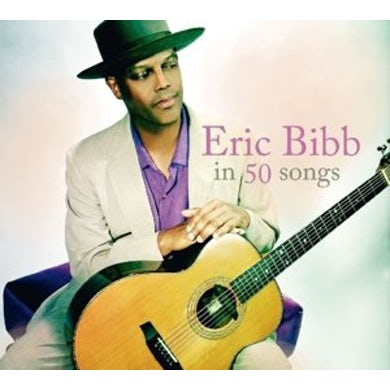 ERIC BIBB IN 50 SONGS CD