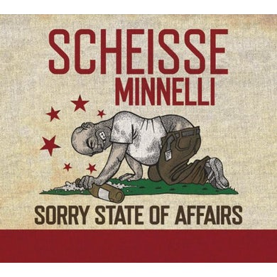 Scheisse Minnelli SORRY STATE OF AFFAIRS CD