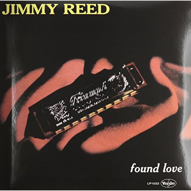 Jimmy Reed FOUND LOVE Vinyl Record
