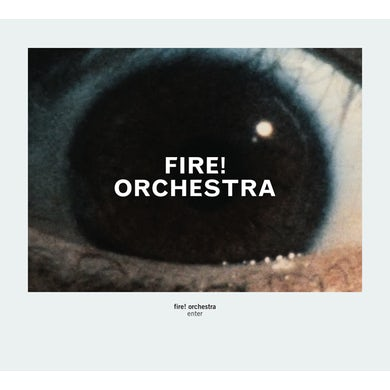 Fire Orchestra ENTER CD