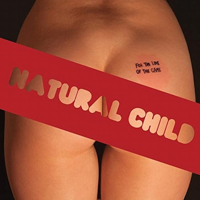 Natural Child FOR THE LOVE OF THE GAME Vinyl Record