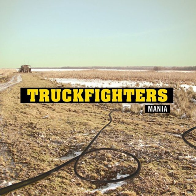 Truckfighters MANIA CD