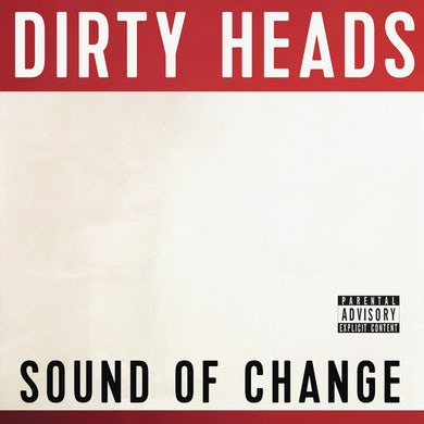 Dirty Heads SOUND OF CHANGE VINYL Vinyl Record