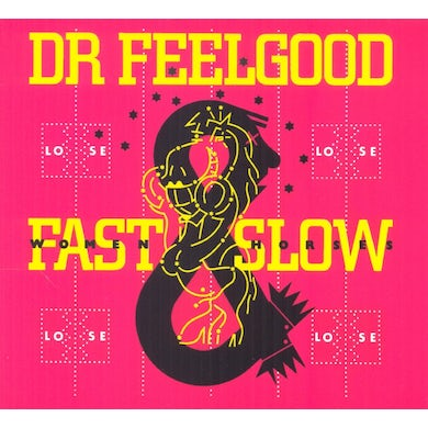 Dr Feelgood FAST WOMEN & SLOW HORSES CD