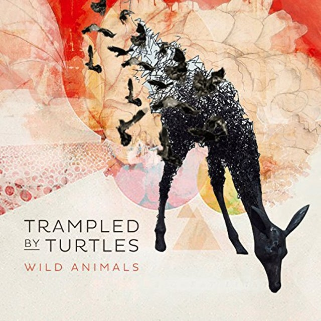 Trampled By Turtles WILD ANIMALS Vinyl Record