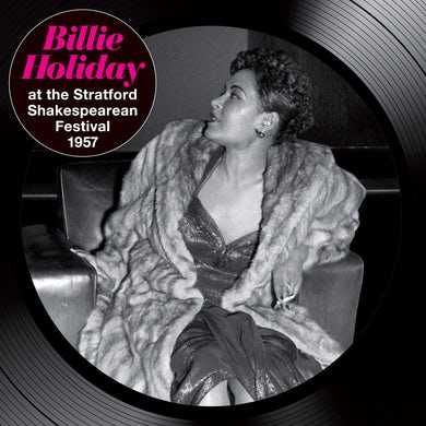 Billie Holiday AT THE STRATFORD SHAKESPEAREAN FESTIVAL 1957 CD