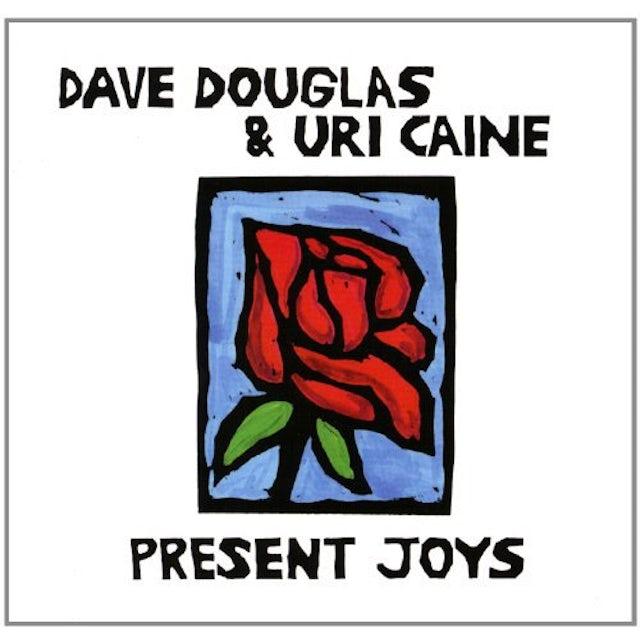 Dave Douglas / Uri Caine PRESENT JOYS CD