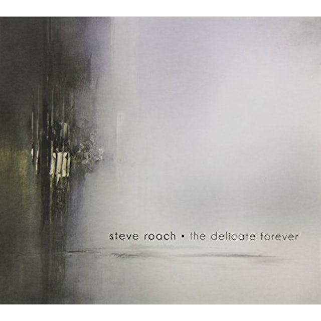 Steve Roach DELICATE FOREVER CD