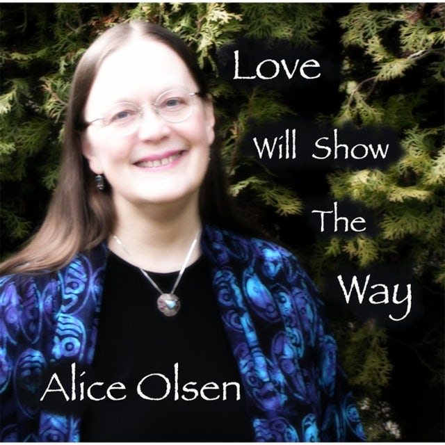 Alice Olsen LOVE WILL SHOW THE WAY CD