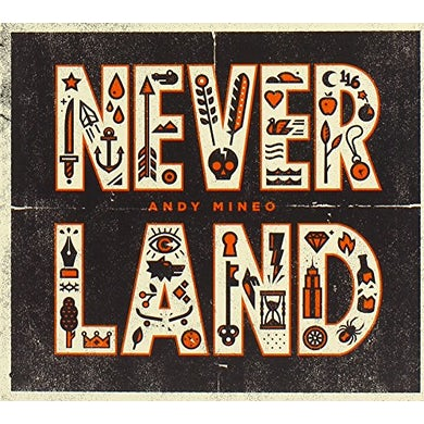 Andy Mineo NEVER LAND CD