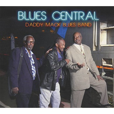 Daddy Mack Blues Band BLUES CENTRAL CD