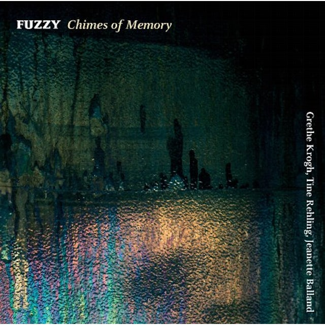 Fuzzy CHIMES OF MEMORY CD