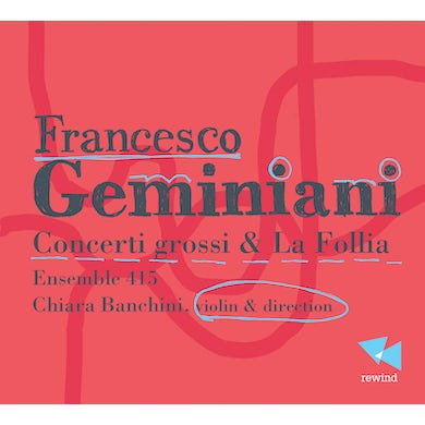 Geminiani CONCERTI GROSSI & LA FOLLIA CD