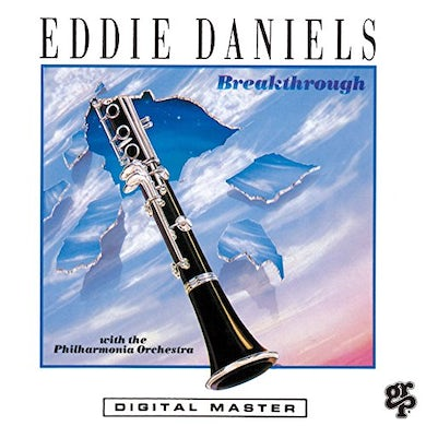 Eddie Daniels BEREAKTHROUGH CD