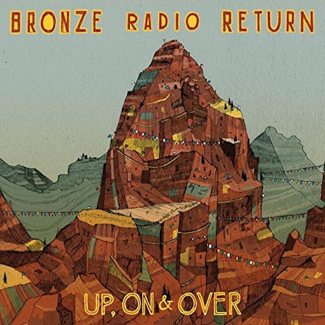 Bronze Radio Return UP ON & OVER Vinyl Record