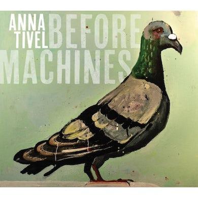 Anna Tivel BEFORE MACHINES CD