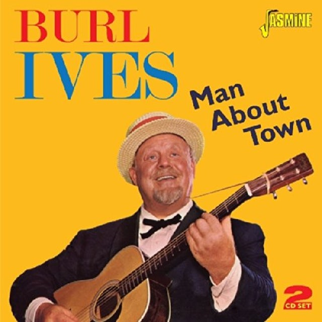 Burl Ives MAN ABOUT TOWN CD