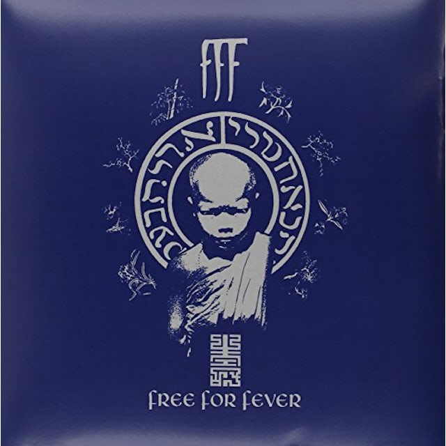 F.F.F. FREE FOR FEVER Vinyl Record