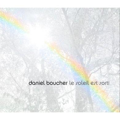 Daniel Boucher LE SOLEIL EST SORTI CD