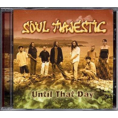 Soul Majestic UNTIL THAT DAY CD