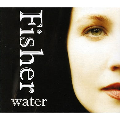 FISHER WATER CD