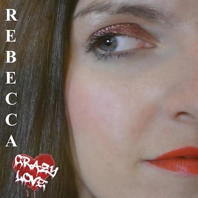 Rebecca CRAZY LOVE CD