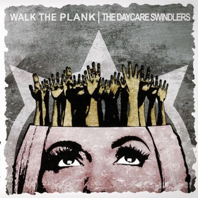 Walk The Plank / Daycare Swindlers SPLIT 7 Vinyl Record
