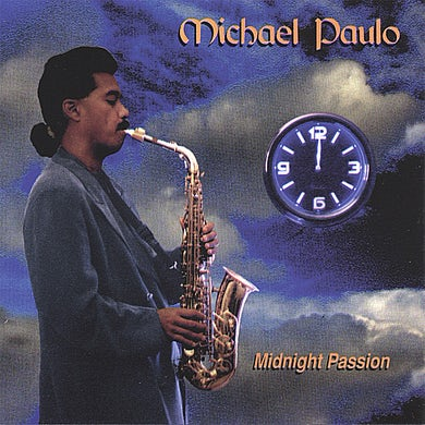 Michael Paulo MIDNIGHT PASSION CD