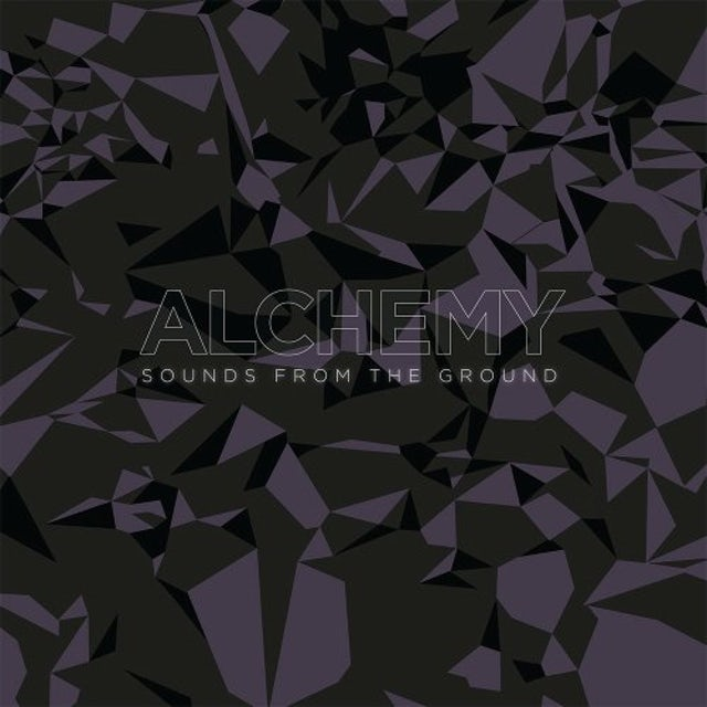 Sounds From The Ground ALCHEMY Vinyl Record