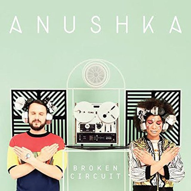 Anushka BROKEN CIRCUIT CD