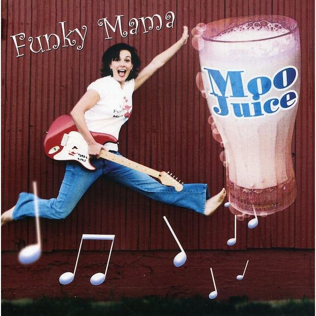 Funky Mama MOO JUICE CD